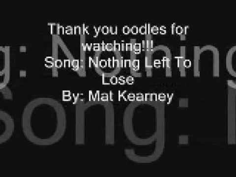 Nothing Left To Lose Lyrics - Mat Kearney