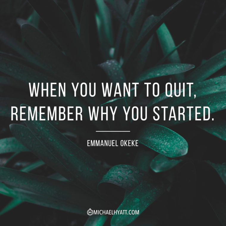 When You Want To Quit Remember Why You Started Emmanuel Okeke Remember Why You Started Quitting Quotes Quote Cards