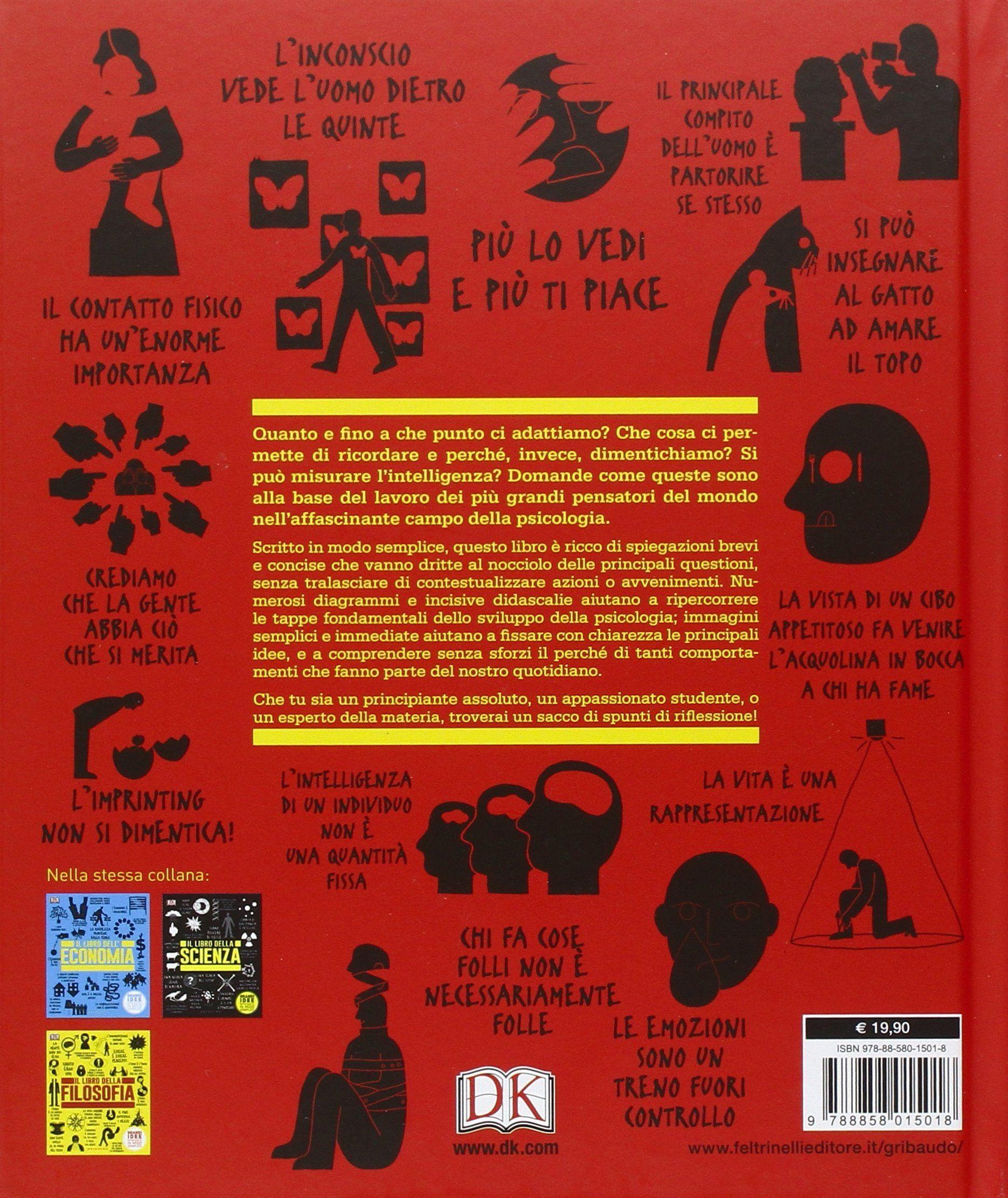 Il libro della psicologia. Grandi idee spiegate in modo semplice ...