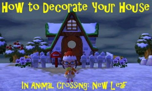 How To Decorate Your House In Animal Crossing New Leaf With