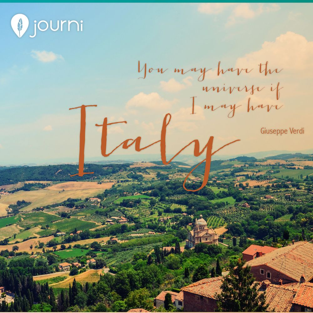 Italy Quotes You May Have The Universe If I May Have Italytravel Quotes