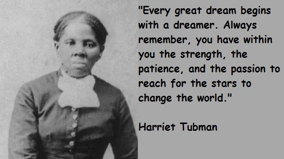 Harriet Tubman HeartStories Quotes Poems Inspiration Quotes Best Harriet Tubman Quotes