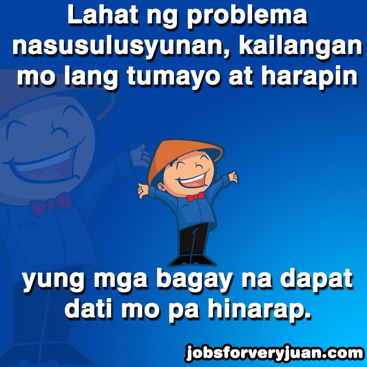 Inspirational Quotes, Motivational Quotes, Filipino Quotes
