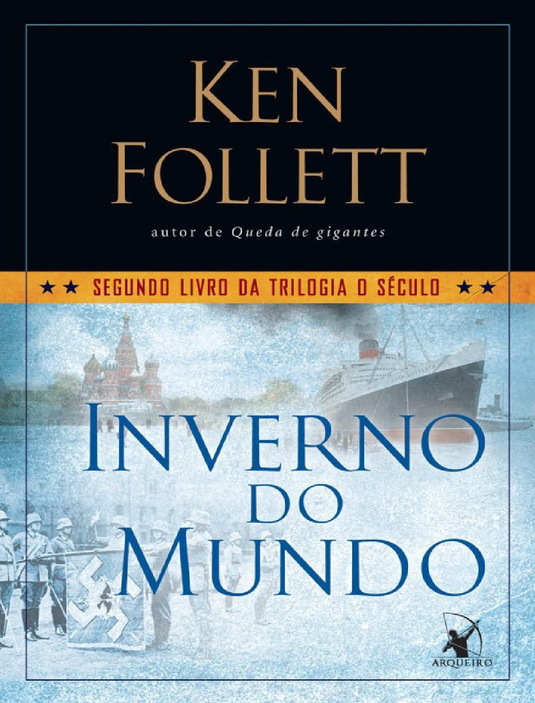 Ken Follett Trilogia Do Seculo 02 Inverno Do Mundo Part1
