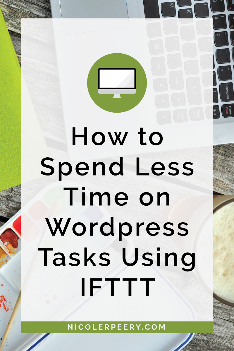 Spend a lot of time in Wordpress? Click through to learn to use IFTTT to automate repetitive tasks and save yourself a lot of time and headaches. (Plus my favorite recipes!)