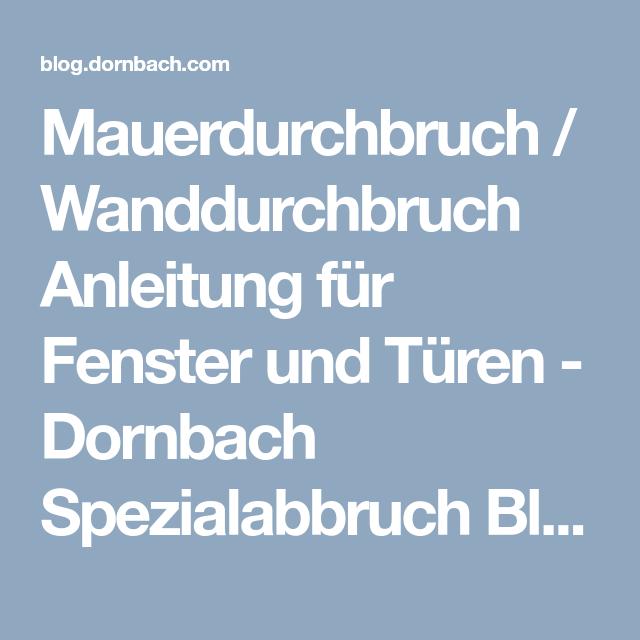 Mauerdurchbruch / Wanddurchbruch Anleitung für Fenster und Türen ...