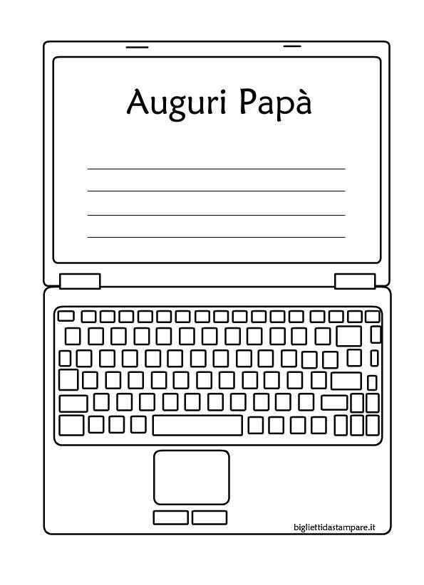 Biglietto Festa Del Papa Da Colorare A Forma Di Computer Festa Del Papa Bigliettini Per Festa Del Papa Festa Della Mamma