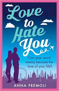 With Love for Books: Love to Hate You by Anna Premoli