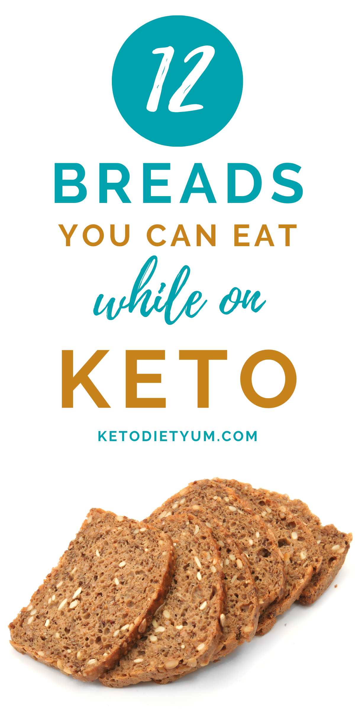 12 Breads You Can Eat On The Keto Diet