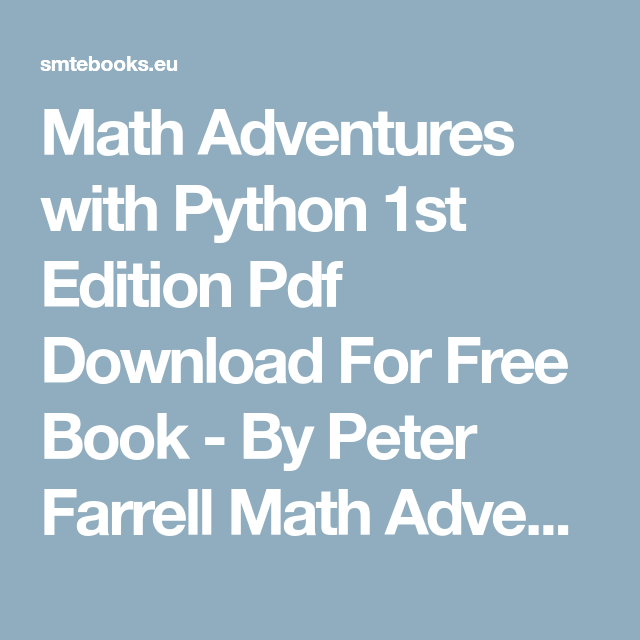 Math Adventures with Python 1st Edition Pdf Download For