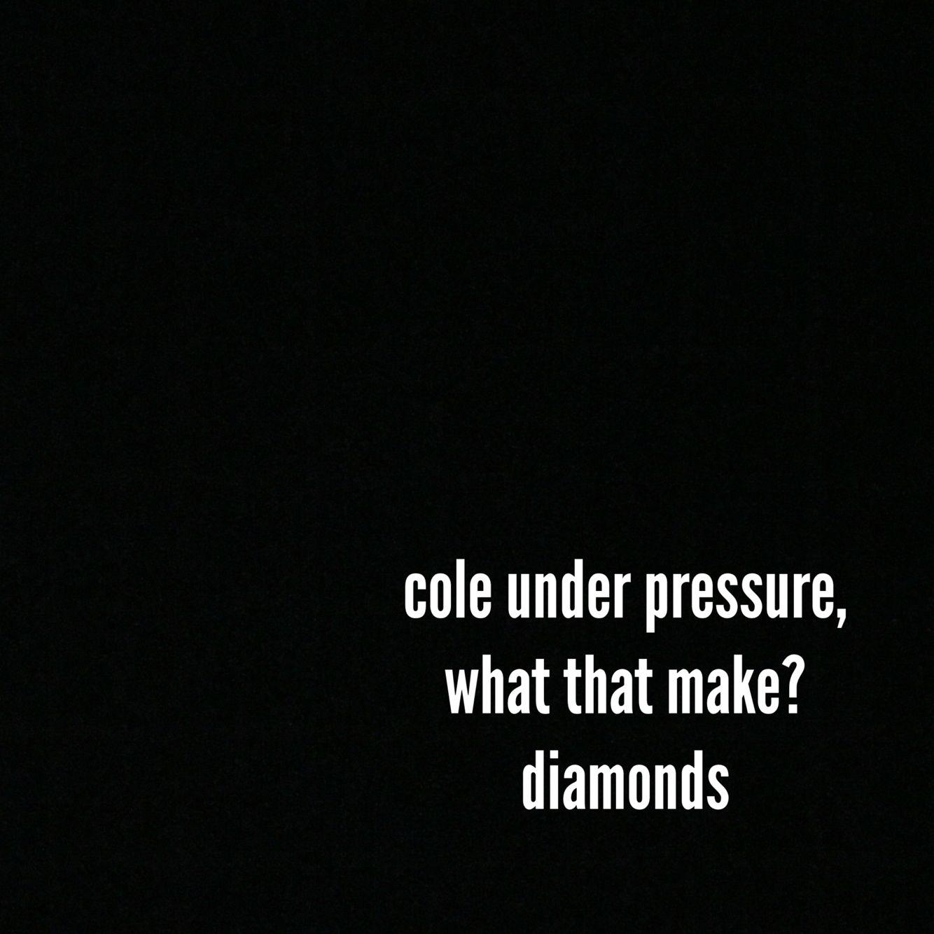 Diamonds J Cole Words King Cole