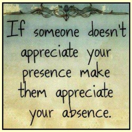 appreciation quotes sayings your absence places to visit
