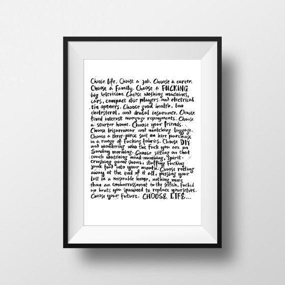 Trainspotting Movie Quote Print Film Gift