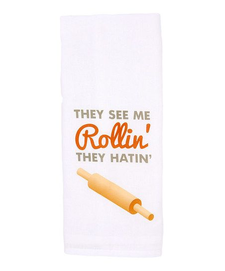 Love You A Latte - 'They See Me Rollin'' Kitchen Towel $13.99