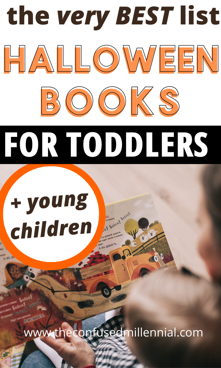 100 Halloween Books For Kids For Babies Young And Older Children The Confused Millennial Halloween Books For Kids Halloween Books Halloween