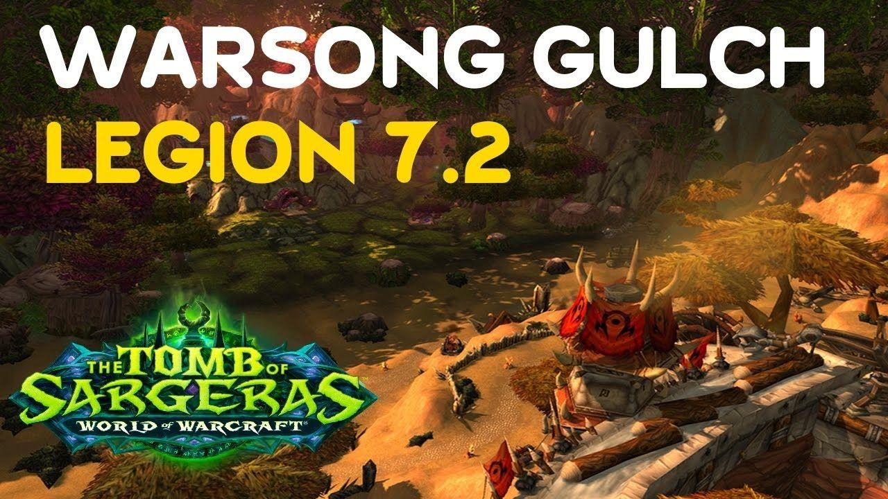 World Of Warcraft Legion 7 2 Pvp Warsong Gulch Rbg Mmo Wow
