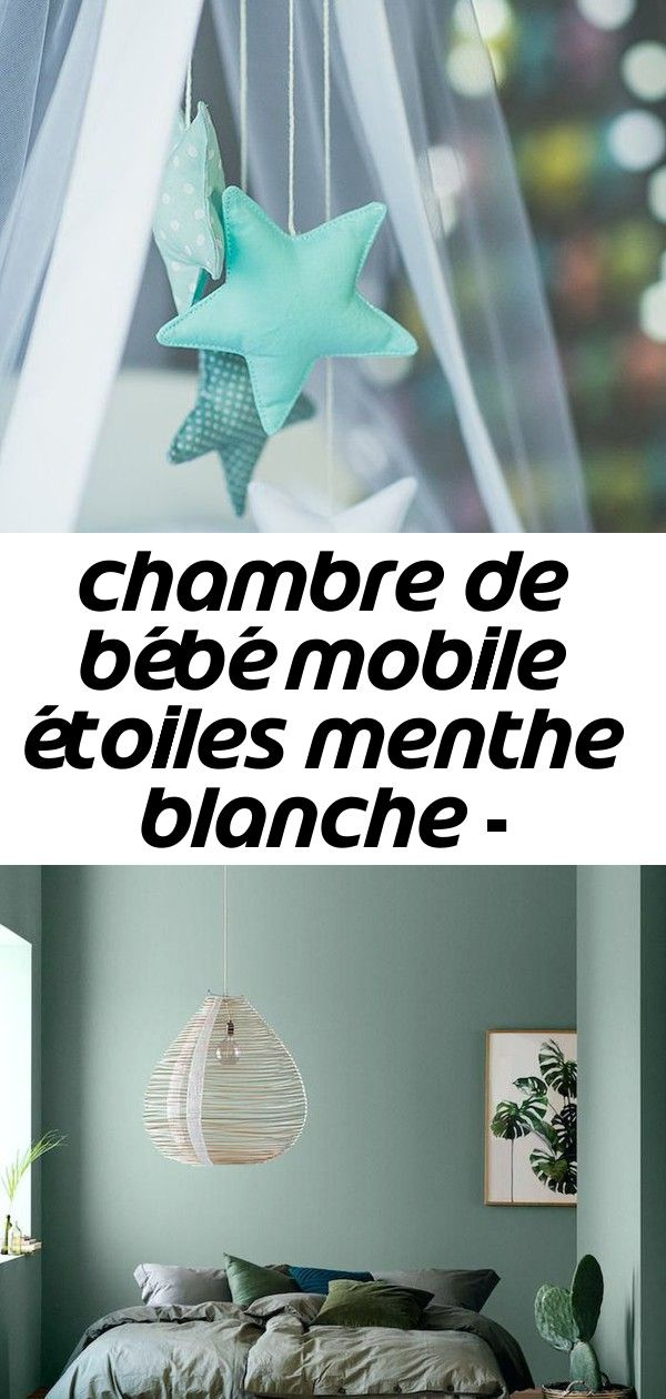 Chambre De Bebe Mobile Etoiles Menthe Blanche Decoration Chambre