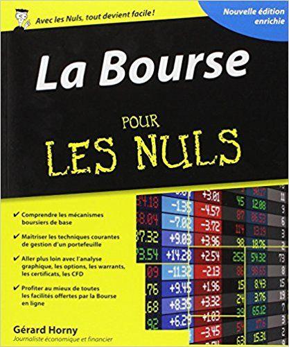 Amazon Fr La Bourse Pour Les Nuls Gerard Horny Livres