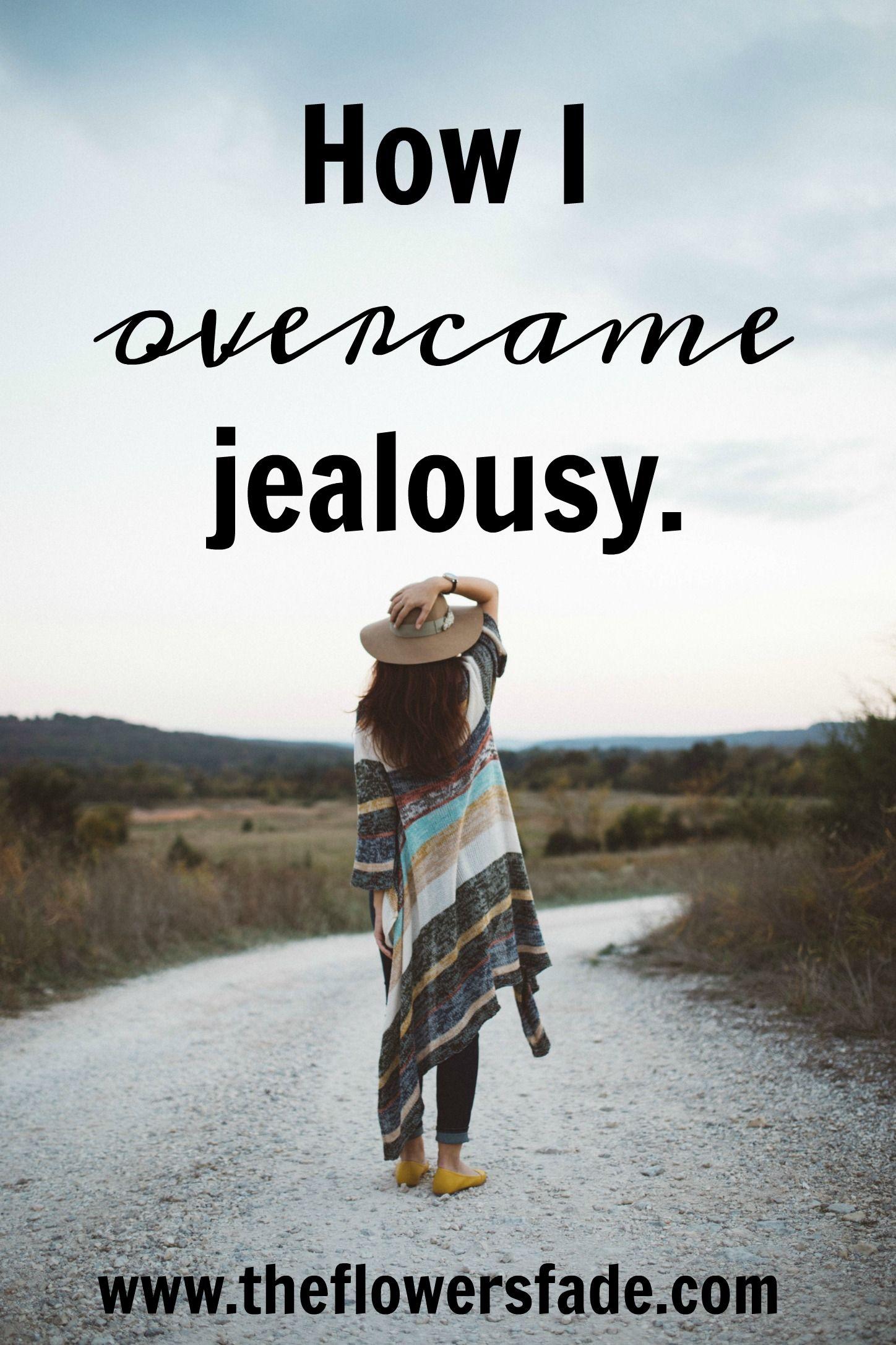 How I Overcame Jealousy