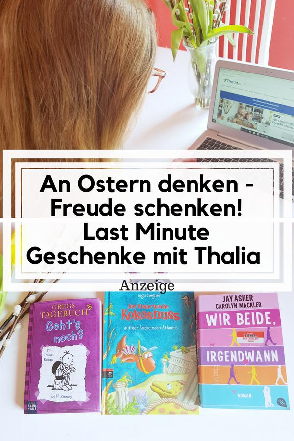 Anzeige: Last Minute Geschenke zu Ostern mit Thalia- An Ostern ...