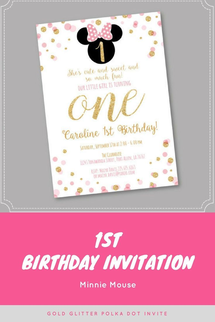 Pink and Gold Minnie Mouse Birthday Party Invitation, First, 1st ...