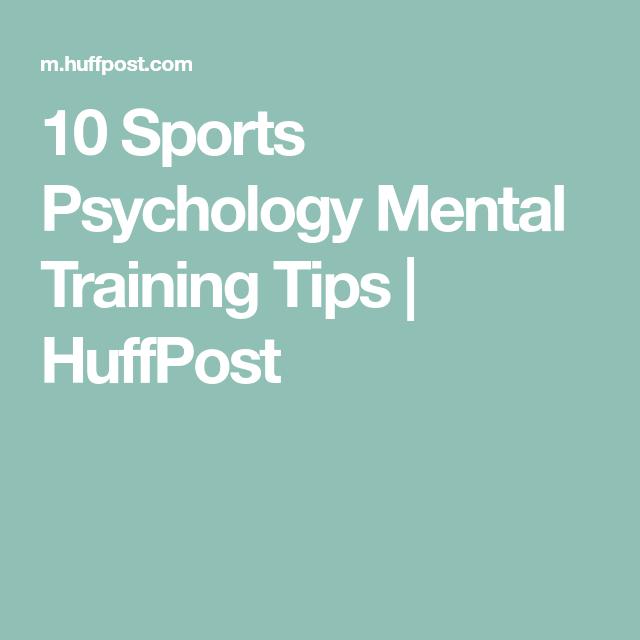 10 Sports Psychology Mental Training Tips