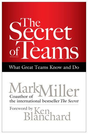 Teams are critical to the success of every organization. Departmental,interdepartmental, cross-functional, ad hoc, task-specific—teams do everythingfrom planning the office party to setting the annual budget to establishingperformance goals.    But what separates the teams that really deliver from the ones that simplyspin their wheels? What is the secret of high-performance teams?    As he did in The Secret, Mark Miller uses a compelling business fable toreveal profound yet easily grasped truths