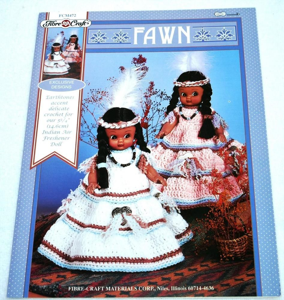 FAWN Crochet Patterns Native Indian Doll Outfit Air Freshner Dress 1996 #FibreCraft #airfreshnerdolls