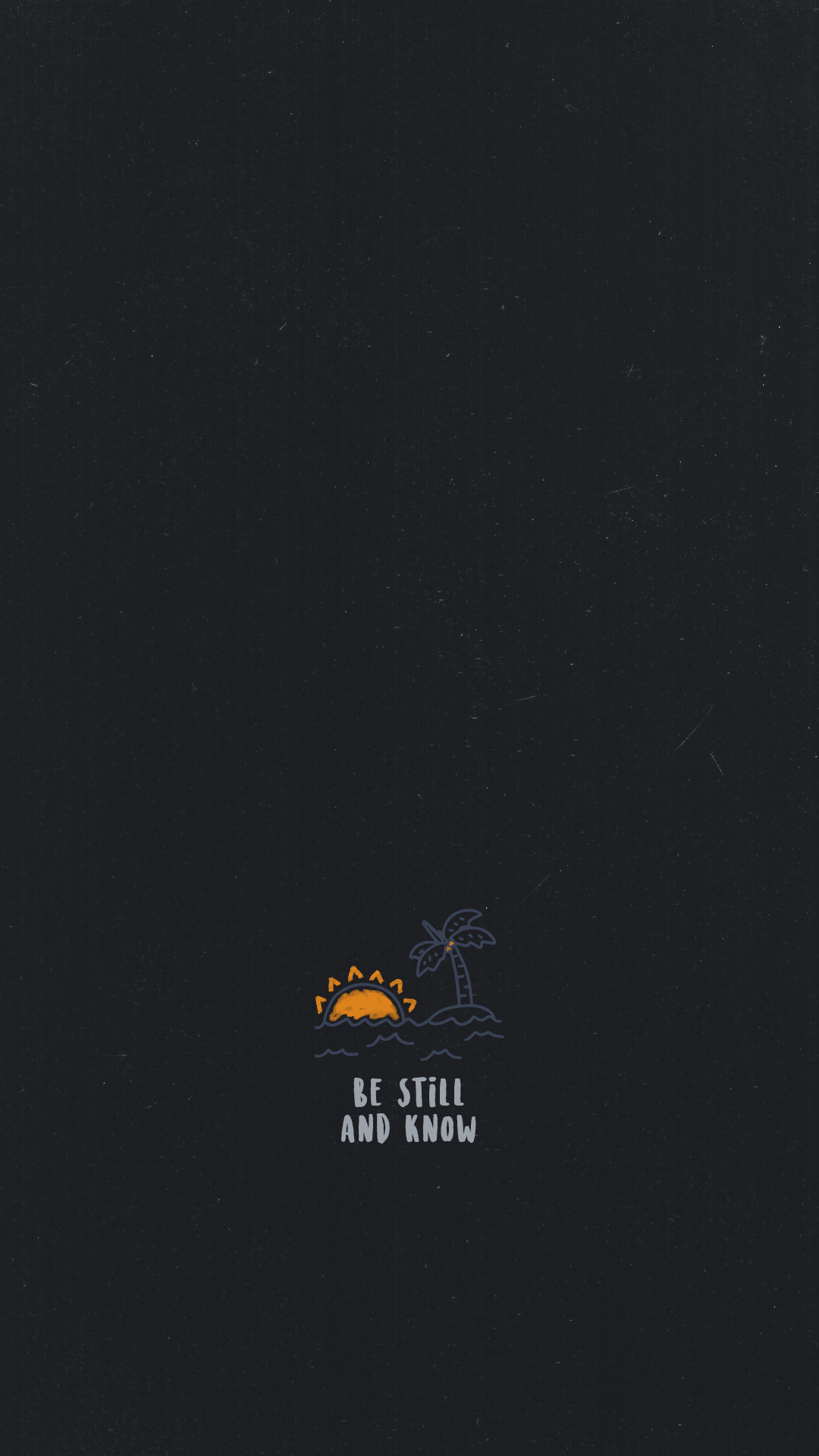 Be Still And Know In 2020 Christian Wallpaper Christian Iphone Wallpaper Worship Wallpaper