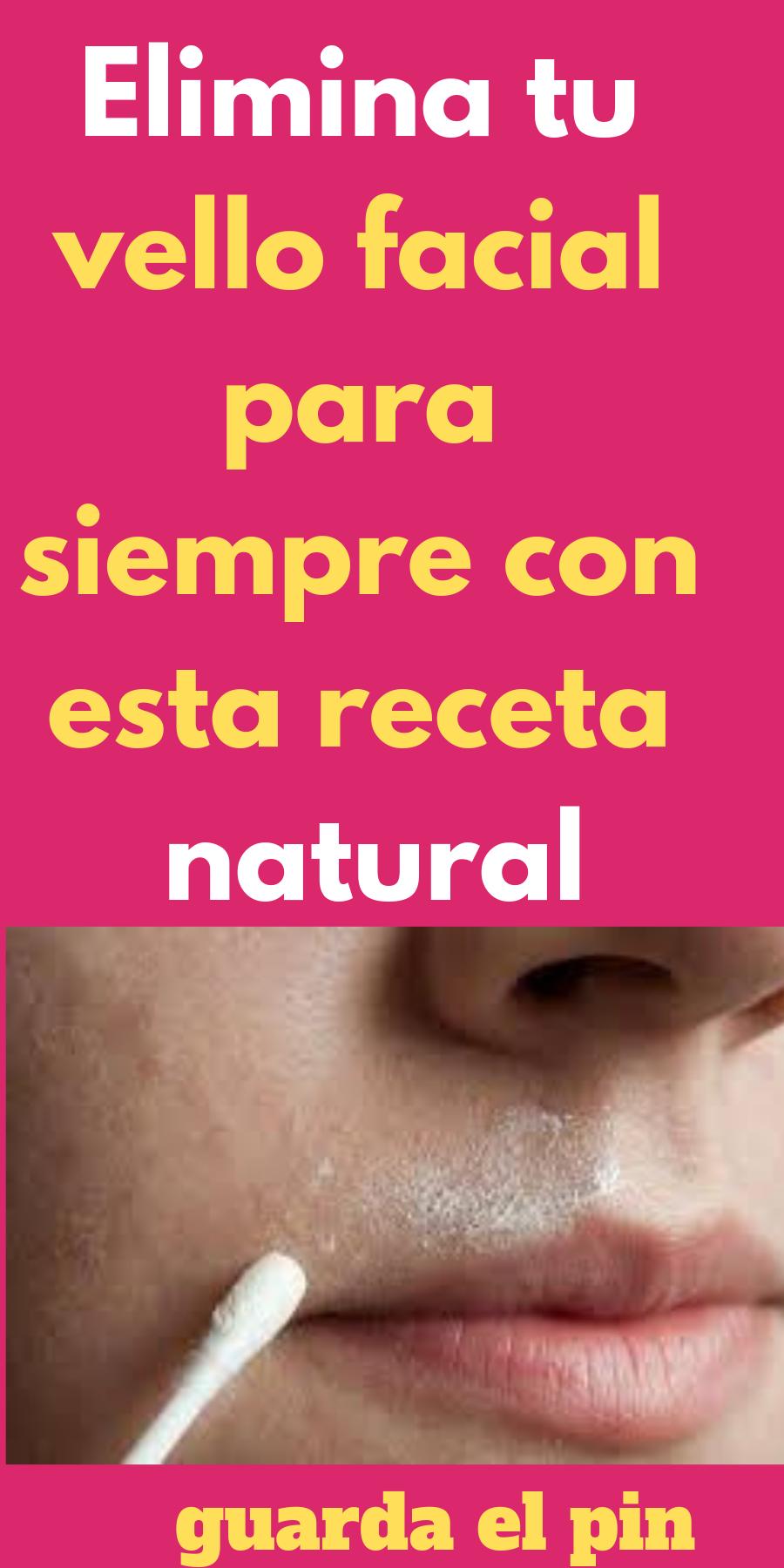 Elimina Tu Vello Facial Para Siempre Con Esta Receta Natural Facial Spots On Face Face