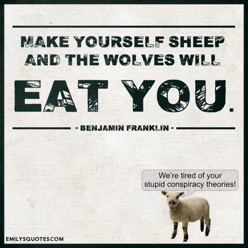 Make Yourself Sheep And The Wolves Will Eat You Inspirational Quotes Inspirational Words Words Quotes