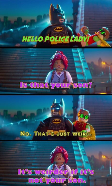Funny Lego Movie Quotes: Not The Batman We Need, But The One We Deserve. : Lego