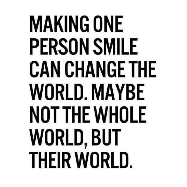 To Make Others Happy Quotes: Make Someone Smile Today :) #smile #QOTD #quote #happy