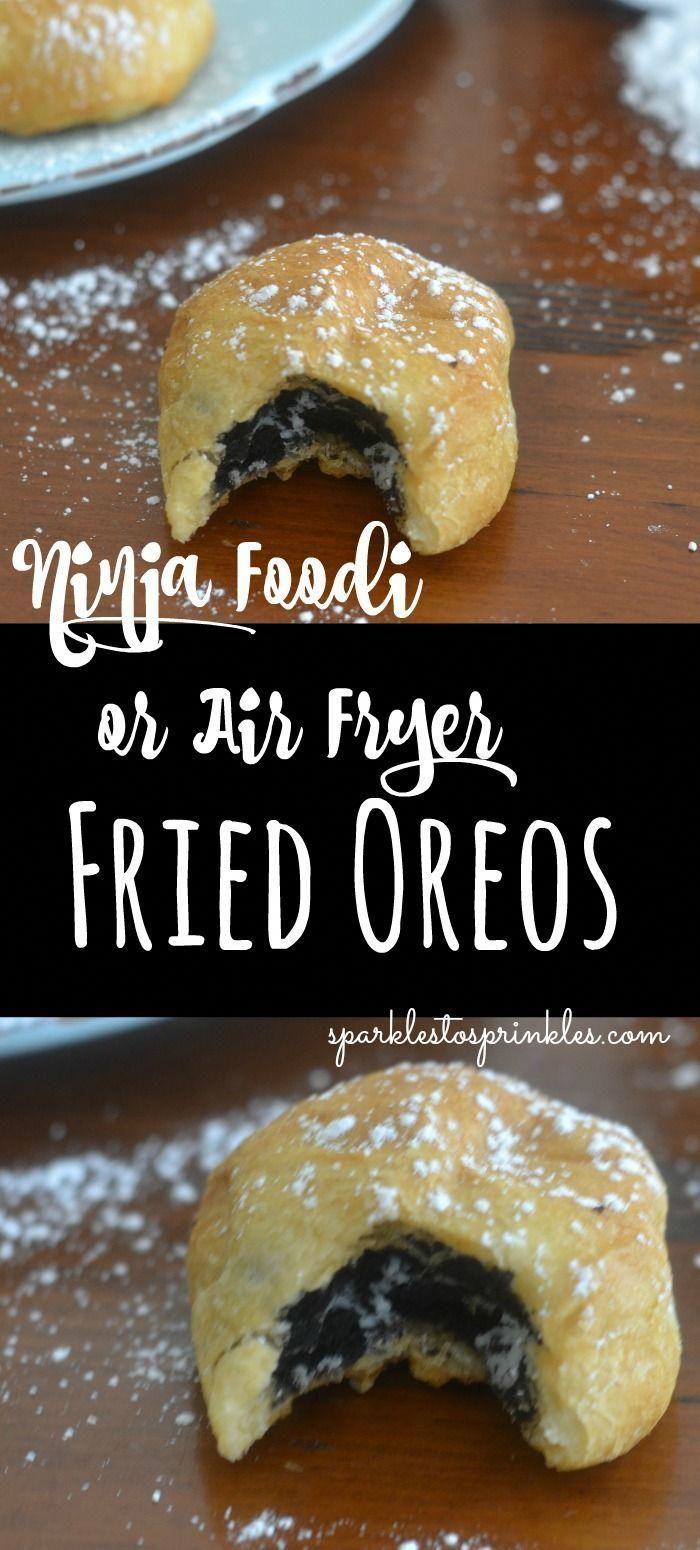 Ninja Foodi or Air Fryer Fried Oreos Air fryer recipes