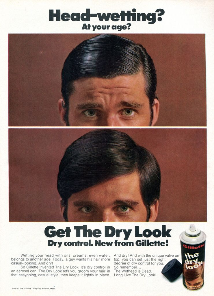 In The Early 1970s Gillette Introduced Dry Look A Revolutionary Hairspray