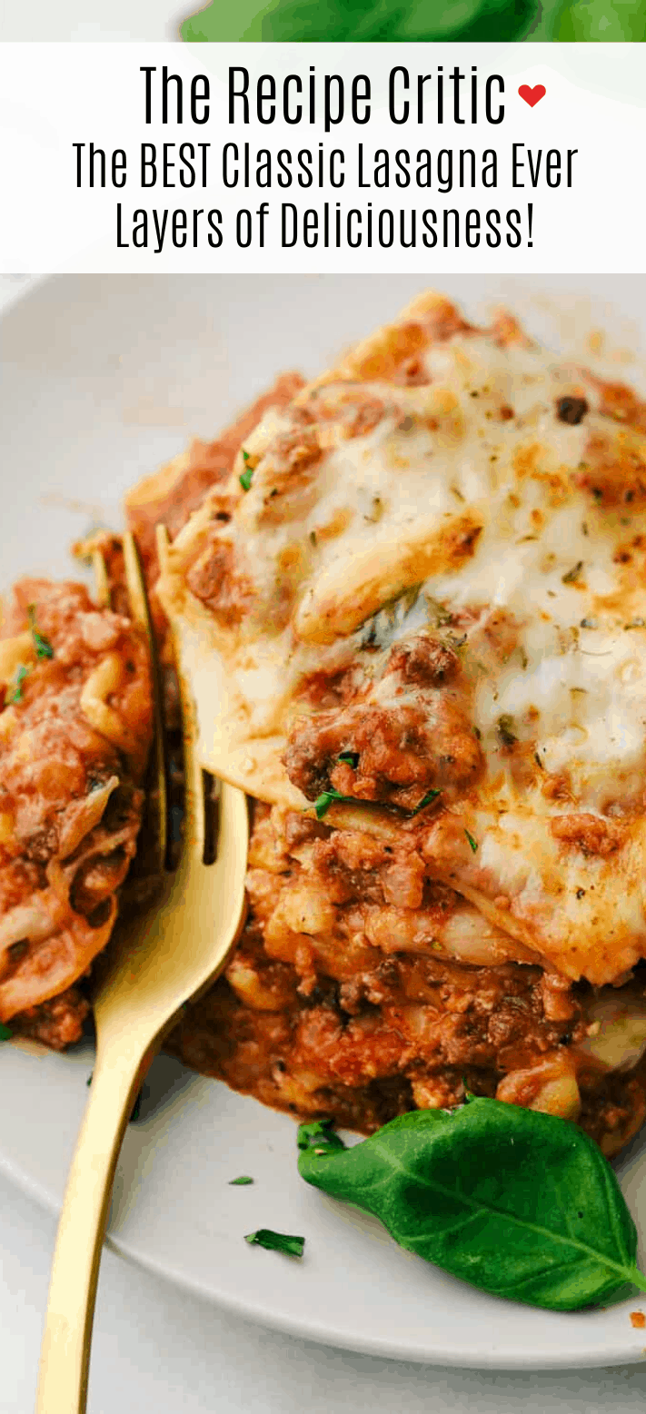 The Best Classic Lasagna Ever Has Layers Of Sauteed Ground Beef And Italian Sausage That Are Coo Best Lasagna Recipe Classic Lasagna Recipe Beef Lasagna Recipe