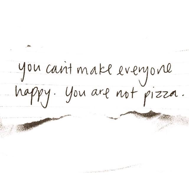 But I try to be pizza