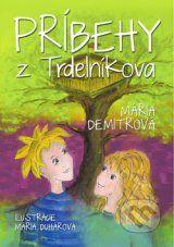 Pribehy z Trdelnikova (Maria Demitrova, Maria Duharova)
