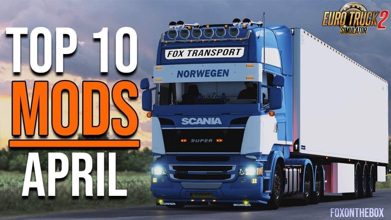 Top 10 Ets 2 Mods April 2020 Euro Truck Simulator 2 Ets 2 Mods New Trucks Simulation