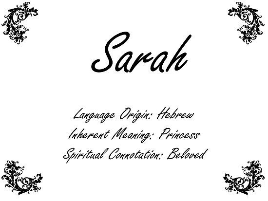 Name Sarah  Am A Woman Of Many Names My Given Name Is -8920