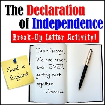 The Declaration Of Independence BreakUp Letter Activity  Social