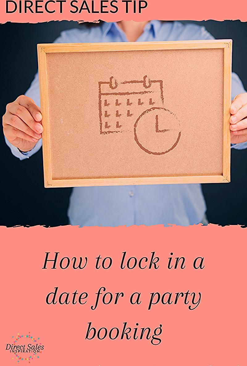 Photo of How to lock in a date for a party in your direct sales biz