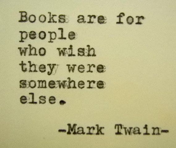 Items similar to MARK TWAIN quote Book Lover quote Writers quote Writers gift Writing gift friend loyal book on Etsy