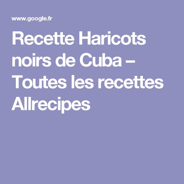 Recette Haricots noirs de Cuba – Toutes les recettes Allrecipes