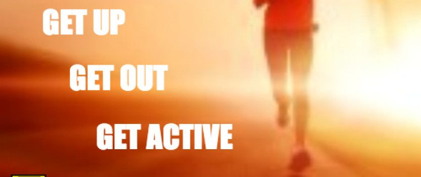 Get Up, Get Out, Get Active – We DARE You!