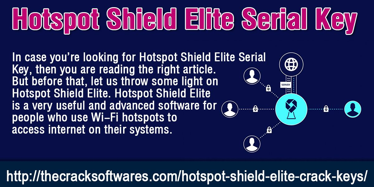 hotspot shield elite 7.9.0 serial number + crack
