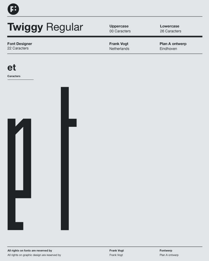 Twiggy Typeface. By Frank Vogt for Fontwerp Typefoundry
