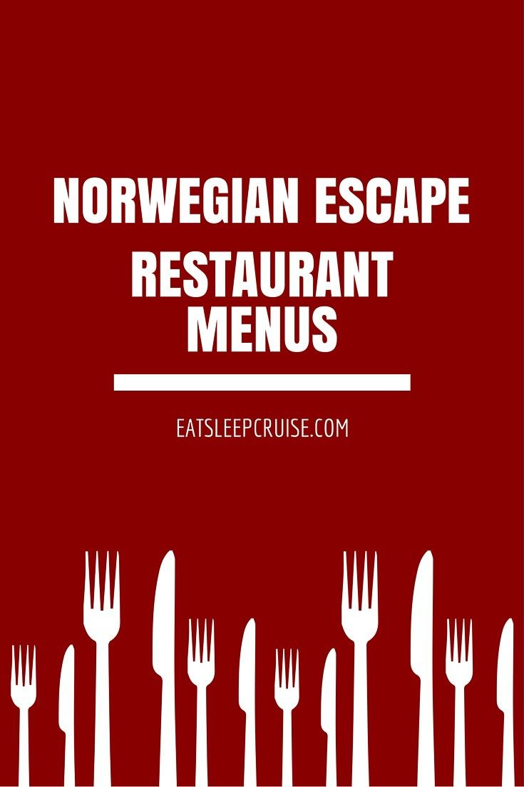Norwegian Jewel La Cucina Menu Norwegian Escape Menus Norwegian Cruise Line Norwegian Cruise