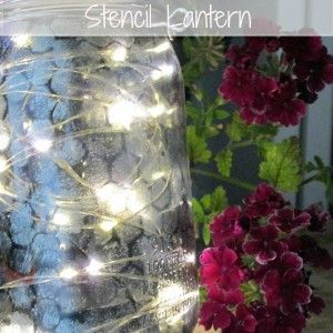 """.A Mason Jar and Chicken Wire Lantern. You have to buy a """"chicken wire"""" stencil. I've never seen one."""