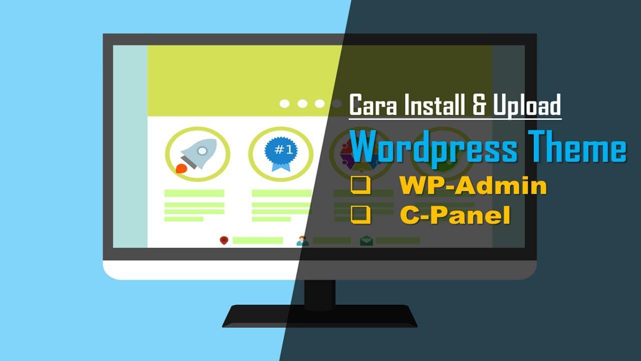 cara install wordpress theme dari cpanel | Tips | Pinterest | Wordpress